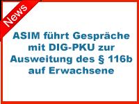 ASIM führt Gespräche mit DIG-PKU zur Ausweitung des § 116b auf Erwachsene
